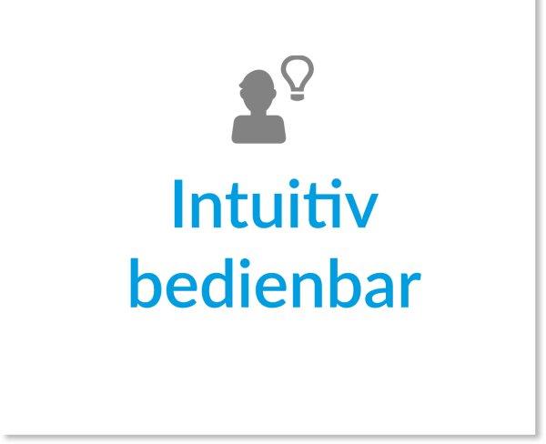 Intuitiv bedienbar
